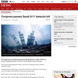 ngress passes Saudi 9/11 lawsuits bill