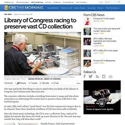 Library of Congress racing to preserve vast CD collection
