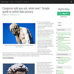 Congress sold you out, what now?  Simple guide to online data privacy   – MyIP.io Blog