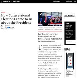 How Congressional Elections Came to Be about the President