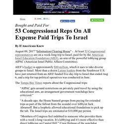 53 Congressional Reps On All Expense Paid Trips To Israel