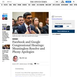 Facebook and Google Congressional Hearings: Meaningless Resolve and Phony Apologies