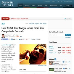 How To Call Your Congressman From Your Computer In Seconds