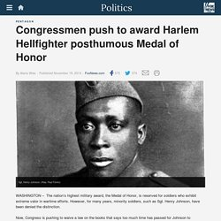 Congressmen push to award Harlem Hellfighter posthumous Medal of Honor