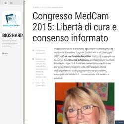 Congresso MedCam 2015: Libertà di cura e consenso informato