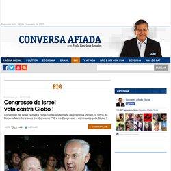 Congresso de Israel vota contra Globo