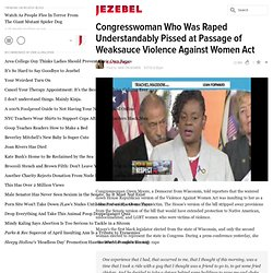Congresswoman Who Was Raped Understandably Pissed at Passage of Weaksauce Violence Against Women Act