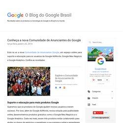 O blog do Google Brasil: Conheça a nova Comunidade de Anunciantes do Google