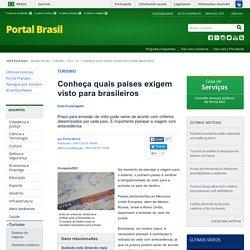 Conheça quais países exigem visto para brasileiros