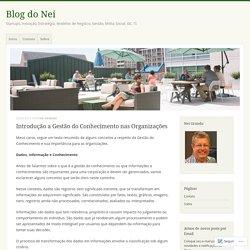 Introdução a Gestão do Conhecimento nas Organizações – Blog do Nei