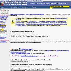 """14- Exercice 6 en ligne : relative ou complétive en """"que"""" ?"""
