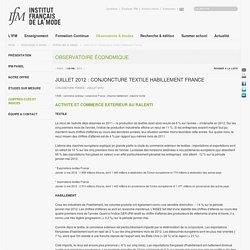 Juillet 2012 : Conjoncture textile habillement France