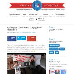 Quelques bases de la conjugaison française - Français Authentique