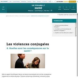 Les violences conjugales : Quelles sont les conséquences sur la santé ?
