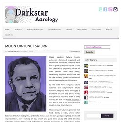 Moon Conjunct Saturn Darkstar Astrology