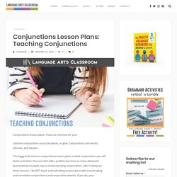 Conjunctions Lesson Plans: Teaching Conjunctions