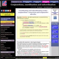 Conjunctions, connectors, coordination and subordination