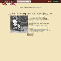 Les Œuvres de Mgr Delassus sur la Conjuration antichrétienne
