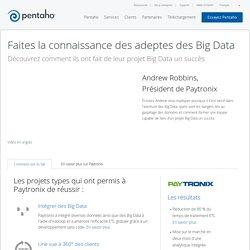Faites la connaissance des adeptes des Big Data