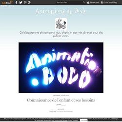 Connaissance de l'enfant et ses besoins - Animations de Dodo