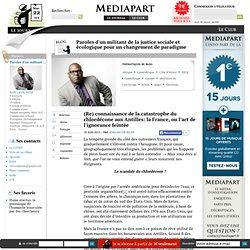 MEDIAPART 19/06/13 (Re) connaissance de la catastrophe du chlordécone aux Antilles: la France, ou l'art de l'ignorance feintée