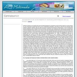 Résonance de Schumann articles du Magazine de la connaissance culture consommation gastronomie bio ecologie nouvelles technologies