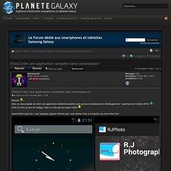 [Tuto] Créer une application complète Sans connaissance ! : Développement Android et Galaxy
