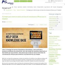 Six étapes pour mettre en place une base de connaissance efficace pour le helpdesk