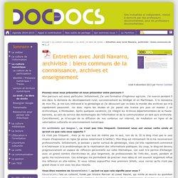 Entretien avec Jordi Navarro, archiviste : biens communs de la connaissance, archives et enseignement