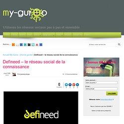 Defineed le réseau social de la connaissance - My Guroo formations Web