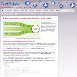 Biens communs de la connaissance et de l'information : Dossier complet