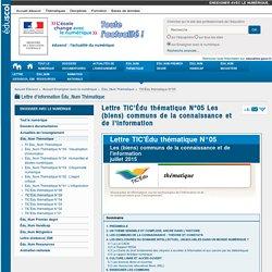 Lettre TIC'Édu thématique N°05 Les (biens) communs de la connaissance et de l'information — Enseigner avec le numérique