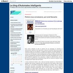 Perdons nous connaissance, par Lionel Naccache - Le blog d'Automates Intelligents - Blog LeMonde.fr