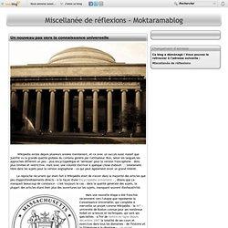 Un nouveau pas vers la connaissance universelle - Miscellanée de