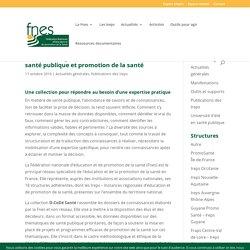 D-CoDé Santé, de la connaissance à la décision en santé publique et promotion de la santé / FNES, octobre 2019