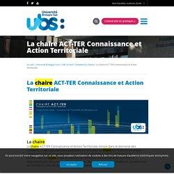 La chaire ACT-TER Connaissance et Action Territoriale - Université Bretagne Sud