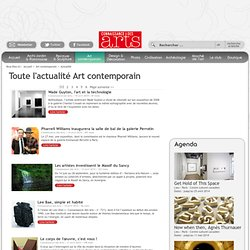 Actualité Art Contemporain, Musée et exposition Art Contemporain - Brèves Connaissancedesarts.com