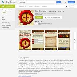 Quelles sont tes connaissances – Applications Android sur GooglePlay