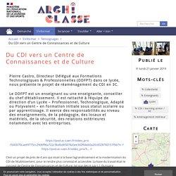 Du CDI vers un Centre de Connaissances et de Culture - Archiclasse