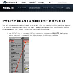 How to Route KONTAKT 5 to Multiple Outputs in Ableton Live