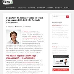 Le partage de connaissances au coeur du nouveau RSE de Crédit Agricole Assurances