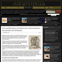 Les mystérieuses connaissances astronomiques des peuples de l'Antiquité