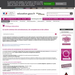 Le socle commun de connaissances et de compétences - Ministère de l'éducation nationale