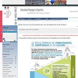 Socle commun de Connaissances, de Compétences et de Culture DNB Examens - Education Physique et Sportive - Nancy-Metz
