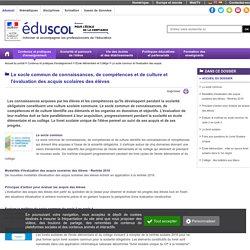 Dossier Eduscol - Le socle commun de connaissances, de compétences et de culture et l'évaluation des acquis scolaires des élèves