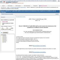 Décret n° 2006-830 du 11 juillet 2006 relatif au socle commun de connaissances et de compétences et modifiant le code de l'éducation