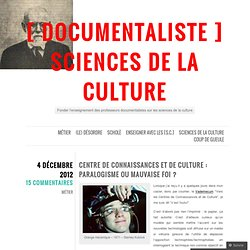 « [ DOCUMENTALISTE ] sciences de la culture