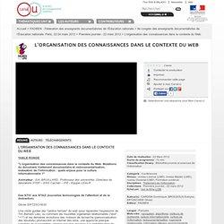 L'organisation des connaissances dans le contexte du Web - FADBEN - Fédération des enseignants documentalistes de l'Éducation nationale