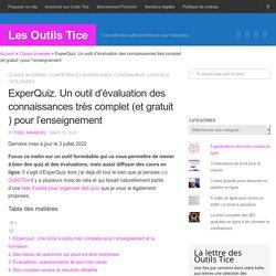 ExperQuiz, l'outil d'évaluation des connaissances, complet et gratuit pour tous les enseignants