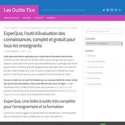 ExperQuiz, l'outil d'évaluation des connaissances, complet et gratuit pour tous les enseignants (Les Outils TICE)